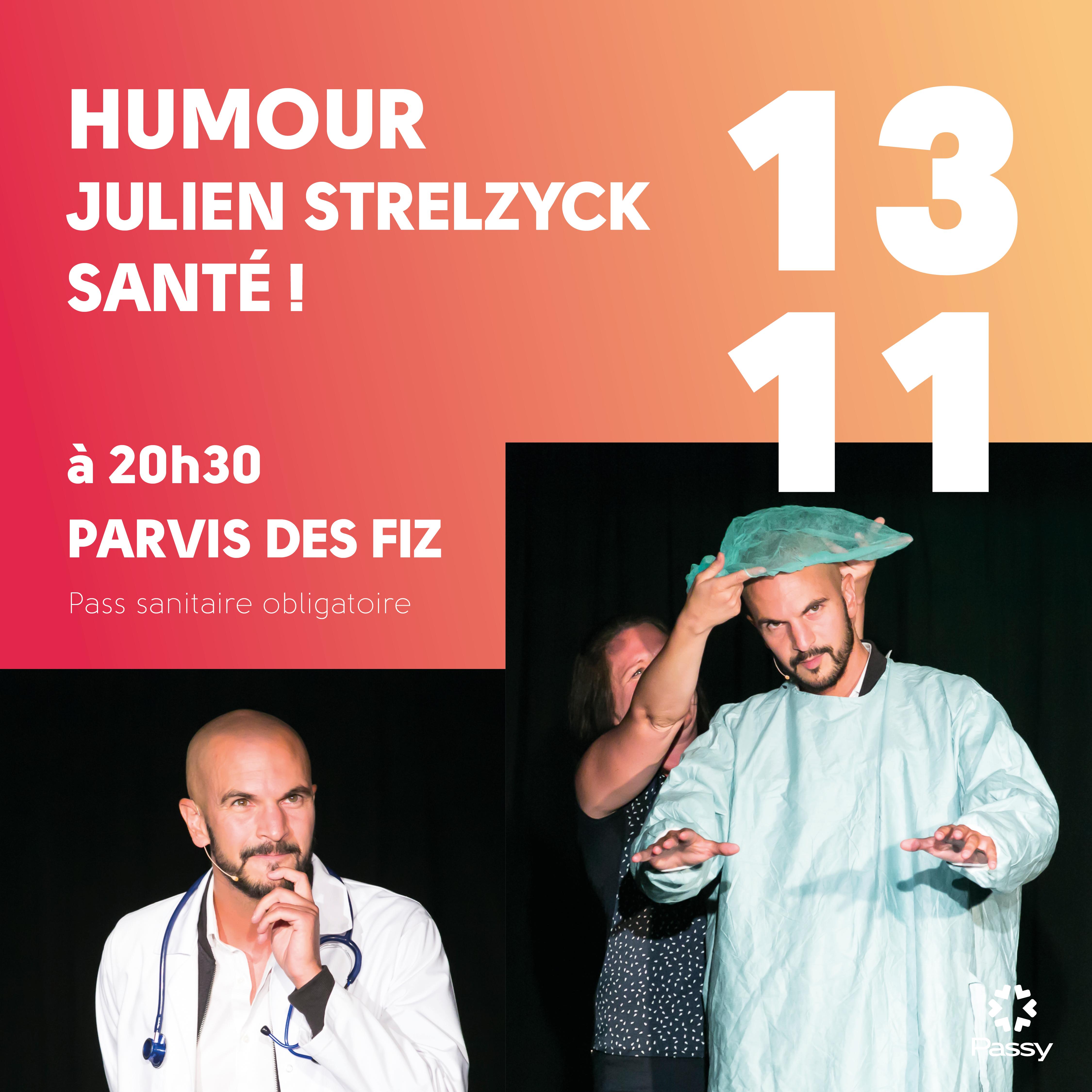 Humour « Julien Strelzyk – Santé ! »